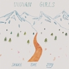 Vivian Girls Announce New Album &lt;i&gt;Share The Joy&lt;/i&gt;