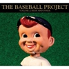 The Baseball Project: &lt;i&gt;Vol. 2:  High and Inside&lt;/i&gt;