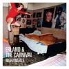 Erland &amp; the Carnival: &lt;em&gt;Nightingale&lt;/em&gt;
