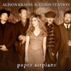 Alison Krauss and Union Station: &lt;em&gt;Paper Airplane&lt;/em&gt;