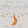 Vivian Girls: &lt;em&gt;Share The Joy&lt;/em&gt;
