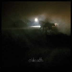 O'Death: &lt;em&gt;Outside&lt;/em&gt;