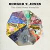 Booker T. Jones: &lt;em&gt;The Road from Memphis&lt;/em&gt;