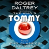 The Who's Roger Daltrey Announces &lt;em&gt;Tommy&lt;/em&gt; Tour
