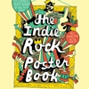 Our Favorite Posters from the &lt;i&gt;Indie Rock Poster Book&lt;/i&gt;