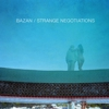David Bazan: &lt;em&gt;Strange Negotiations&lt;/em&gt;