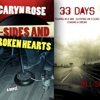 <i>B-Sides and Broken Hearts</i> by Caryn Rose and <i>33 Days</i> by Bill See
