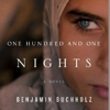<i>One Hundred and One Nights</i> by Benjamin Buchholz