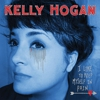 Kelly Hogan: &lt;i&gt;I Like to Keep Myself in Pain&lt;/i&gt;