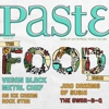 Paste #49: The Food Issue