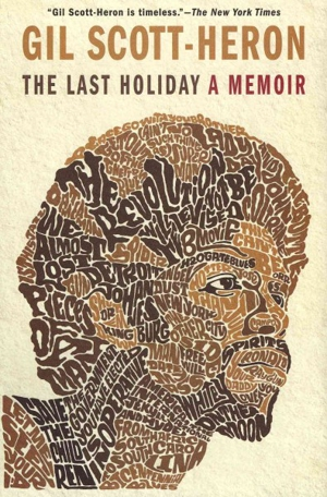 <i>The Last Holiday</i> by Gil Scott-Heron