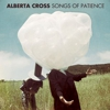 Listen to Alberta Cross' New Album, &lt;i&gt;Songs of Patience&lt;/i&gt;