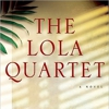 &lt;i&gt;The Lola Quartet&lt;/i&gt;