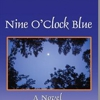 <i>Nine O'Clock Blue</i> by Teresa Henkle Langness