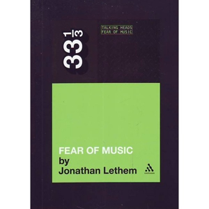 <i>Fear Of Music</i> by Jonathan Lethem
