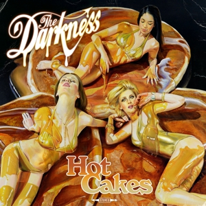 The Darkness: <i>Hot Cakes</i>