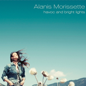 Alanis Morissette: &lt;i&gt;Havoc &amp; Bright Lights&lt;/i&gt;