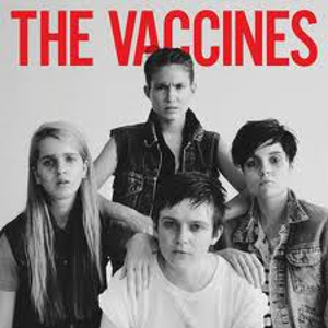 The Vaccines: &lt;i&gt;The Vaccines Come of Age&lt;/i&gt;