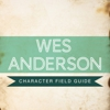 Infographic: A Field Guide to Wes Anderson Actors