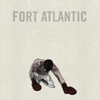 Album Stream: Fort Atlantic - <i>Fort Atlantic</i>