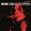 Album Premiere: Brandi Carlile - Live at Benaroya Hall with The Seattle Symphony