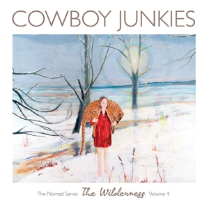 Album Stream: Cowboy Junkies <i>The Wilderness</i>