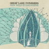 Album Stream: Great Lake Swimmers - <i>New Wild Everywhere</i>