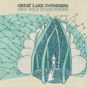 Album Stream: Great Lake Swimmers - &lt;i&gt;New Wild Everywhere&lt;/i&gt;