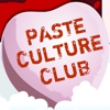 "Paste Culture Club - ""The Lovefest Edition"""