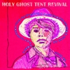 "Song Premiere: Holy Ghost Tent Revival - ""Alpha Dogs"""