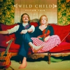 Album Stream: Wild Child - <i>Pillow Talk</i>