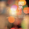 Album Stream: Andy Zipf - <i>Jealous Hands</i>