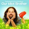 Album Stream: Various Artists - <i>Our Idiot Brother</i> Soundtrack