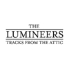 Download: The Lumineers - &lt;i&gt;Tracks From The Attic&lt;/i&gt; EP
