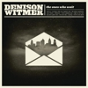 Album Stream: Denison Witmer - <i>The Ones Who Wait</i>