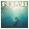 Album Stream: Ben Howard - &lt;i&gt;Every Kingdom&lt;/i&gt;