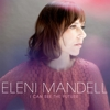 Album Stream: Eleni Mandell - &lt;i&gt;I Can See the Future&lt;/i&gt;