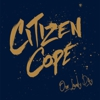 Album Stream: Citizen Cope - &lt;i&gt;One Lovely Day&lt;/i&gt;