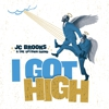 "Album Stream: JC Brooks and the Uptown Sound - ""I Got High"" 7"""