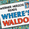 "Werner Herzog reads ""Where's Waldo?"""
