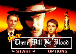 <em>There Will Be Blood</em> Gets Super Nintendoized