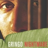 Eric Volz' &lt;i&gt;Gringo Nightmare&lt;/i&gt;