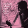 "Download Belle and Sebastian's ""Write About Love"""