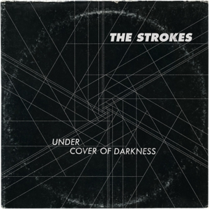 "Download The Strokes' New Song, ""Under Cover of Darkness"""