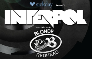 Interpol, Blonde Redhead To Play Sickday Fuzzy Sock Hop
