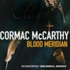 Five Reasons the Judge From Cormac McCarthy's <em>Blood Meridian</em> Will Keep You Up at Night