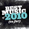 Best Music of 2010 (So Far): Austin L. Ray, Web Editor