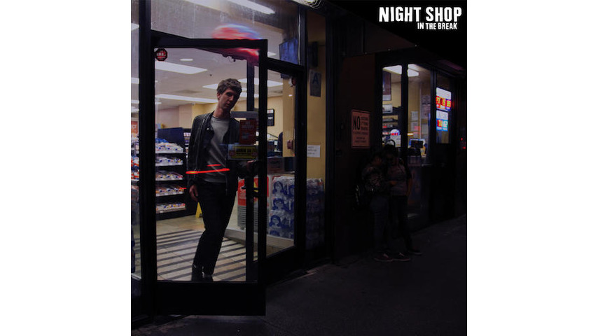 Night Shop: <i>In The Break</i> Review