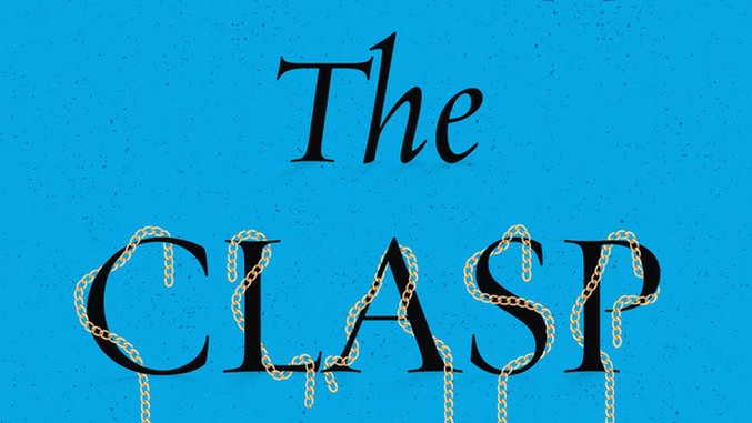 <i>The Clasp</i> by Sloane Crosley Review