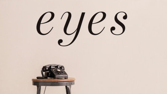 <i>Eyes</i> 